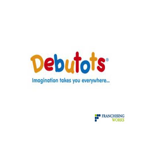 Debutots Franchise Review